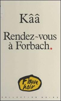 Rendez-vous à Forbach-Kââ
