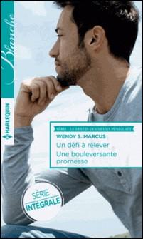Un défi à relever - Une bouleversante promesse-Wendy S. Marcus , Wendy S. Marcus