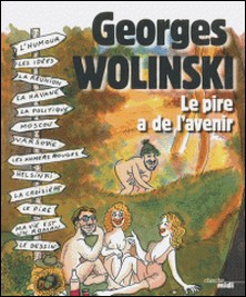 Le pire a de l'avenir-Georges Wolinski