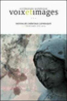 Voix et Images. Vol. 41 No. 3, Printemps-Été 2016 - Destins de l'héritage catholique-Céline Philippe , Anne Elaine Cliche , Jacques Cardinal