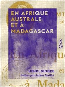 En Afrique australe et à Madagascar-Henri Gindre , Arthur Maillet