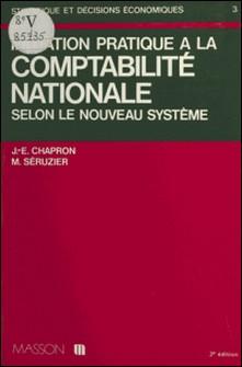 Initiation pratique à la comptabilité nationale-Chapron