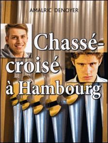 Chassé-croisé à Hambourg-Amalric Denoyer