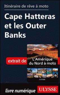 Itinéraire de rêve à moto - Cape Hatteras et les Outer Banks-Collectif