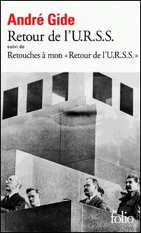 Retour de l'URSS - Suivi de Retouches à mon Retour de l'URSS-André Gide