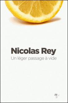 Un léger passage à vide-Nicolas Rey