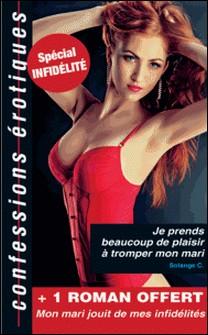 Duo Confessions 3 - Sélection infidélité-Violaine A. , Solange C.