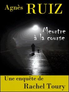 Meurtre à la course-Agnès Ruiz