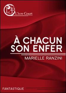 A chacun son enfer-Marielle Ranzini