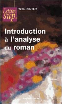 Introduction à l'analyse du roman-Yves Reuter