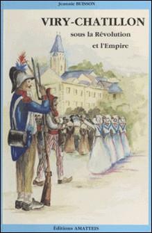 Viry-Châtillon de la Révolution à l'Empire (2)-Jeannie Buisson